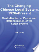 The Changing Chinese Legal System, 1978 – Present