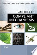 Handbook of Compliant Mechanisms Book