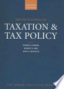 """""""The Encyclopedia of Taxation & Tax Policy"""" by Joseph J. Cordes, Robert D. Ebel, Jane Gravelle, Urban Institute"""