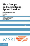 Thin Groups and Superstrong Approximation