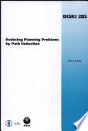 Reducing Planning Problems By Path Reduction Book PDF