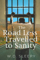 The Road Less Travelled to Sanity Book