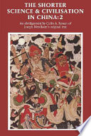 The Shorter Science And Civilisation In China Volume 2