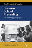 Pdf The Complete Guide to Business School Presenting Telecharger