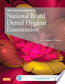 Mosby s Review Questions for the National Board Dental Hygiene Examination   E Book