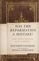 Was the Reformation a Mistake? Pdf