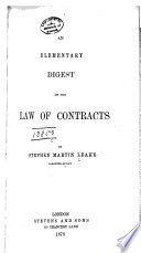 An Elementary Digest of the Law of Contracts