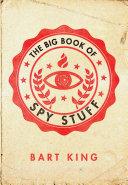 Big Book of Spy Stuff Pdf/ePub eBook