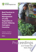 Best Practices in Postharvest Management of Leafy Vegetables in Greater Mekong Subregion Countries