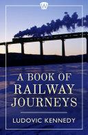 A Book of Railway Journeys [Pdf/ePub] eBook