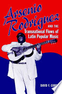 Arsenio Rodríguez and the Transnational Flows of Latin Popular Music