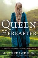 Queen Hereafter Pdf/ePub eBook