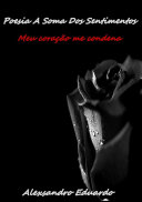 Poesia A Soma Dos Sentimentos Pdf/ePub eBook