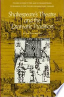 Shakespeare S Theatre And The Dramatic Tradition