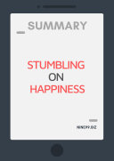 Summary  Stumbling on Happiness