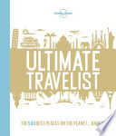 Lonely Planet S Ultimate Travelist Book PDF