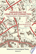 Unraveling the Crime Place Connection  Volume 22