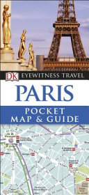 Paris   DK Eyewitnes Pocket Map and Guide