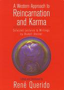 A Western Approach to Reincarnation and Karma