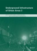 Underground Infrastructure of Urban Areas 3