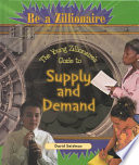 The Young Zillionaire S Guide To Supply And Demand