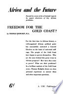 Freedom for the Gold Coast?