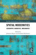 Spatial Modernities