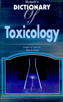 Biotech s Dictionary of Toxicology