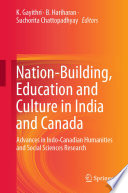 Nation Building Education And Culture In India And Canada