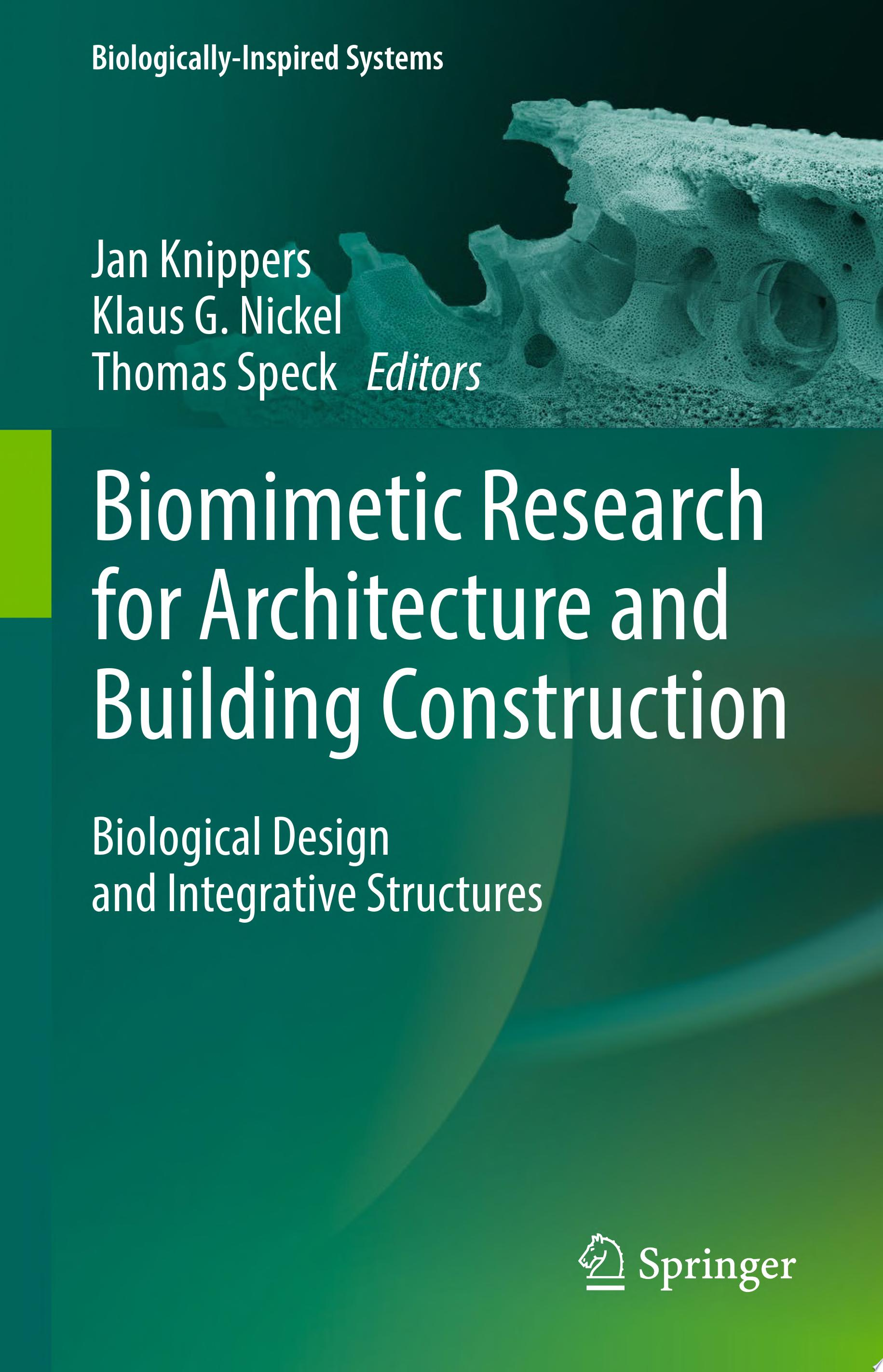 Biomimetic Research for Architecture and Building Construction