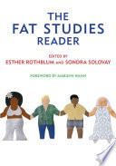 """The Fat Studies Reader"" by Esther Rothblum, Sondra Solovay, Marilyn Wann"