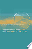 New Foundations Of Cost Benefit Analysis