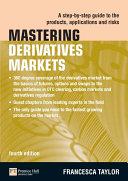 Mastering Derivatives Markets