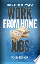 Work From Home Jobs The 25 Best Paying: