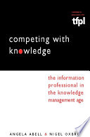 Competing with Knowledge