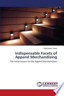 Indispensable Facets of Apparel Merchandising
