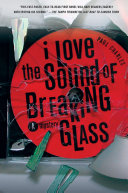 I Love the Sound of Breaking Glass Pdf/ePub eBook