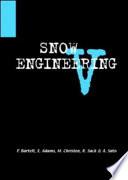 Snow Engineering V