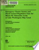 Emergency Closure System and Flood Control Regulation Gate for Hiram M  Chittenden Locks at Lake Washington Ship Canal