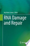 RNA Damage and Repair