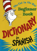 Pdf The Cat in the Hat Beginner Book Dictionary in Spanish