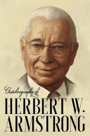 Autobiography of Herbert W. Armstrong