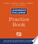 The Leadership Challenge Practice Book Book