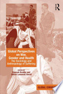Global Perspectives on War  Gender and Health