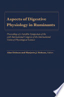 Aspects of Digestive Physiology in Ruminants
