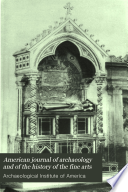 The American Journal of Archaeology and of the History of the Fine Arts