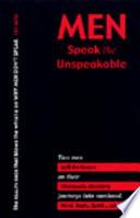 Men Speak the Unspeakable