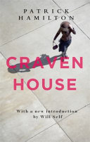 Craven House by Patrick Hamilton