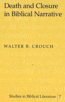 Death and Closure in Biblical Narrative