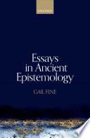Essays in Ancient Epistemology